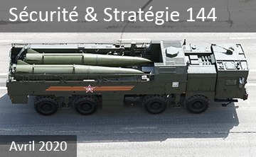 Le « retour » des armes nucléaires non stratégiques, André DUMOULIN, Sécurité & Stratégie 144, Avril 2020. (Nuclear weapons non-strategic)